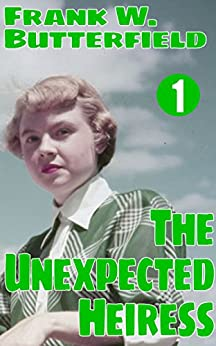 The Unexpected Heiress (A Nick Williams Mystery Book 1) (English Edition) par [Butterfield, Frank W.]
