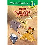 Lion Guard: Pride Lands Patrol (The Lion Guard: World of Reading, Level 1)