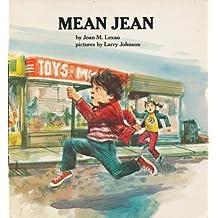 Mean Jean (Houghton Mifflin Reading Program)
