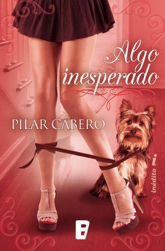Libro parecido a : Algo inesperado de Pilar Cabero