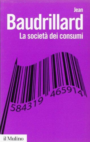 La societ dei consumi. I suoi miti e le sue strutture
