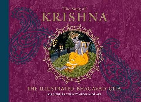 The Song of Krishna: The Illustrated Bhagavad Gita