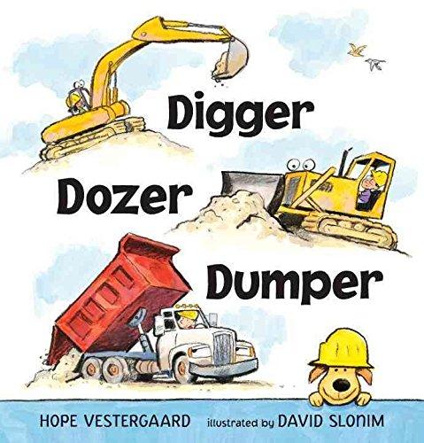 [(Digger, Dozer, Dumper)] [By (author) Hope Vestergaard ] published on (August, 2013)