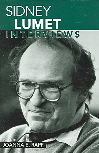 [Sidney Lumet: Interviews] (By: Joanna E. Rapf) [published: December, 2005]
