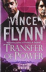 Transfer of Power by Vince Flynn (2003-06-02)