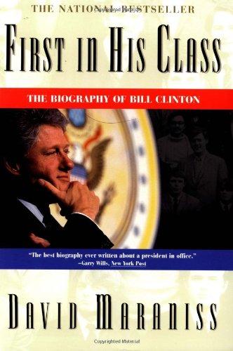 First in His Class: Bill Clinton (A Touchstone book)