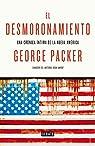 El desmoronamiento: Treinta años de declive americano par Packer