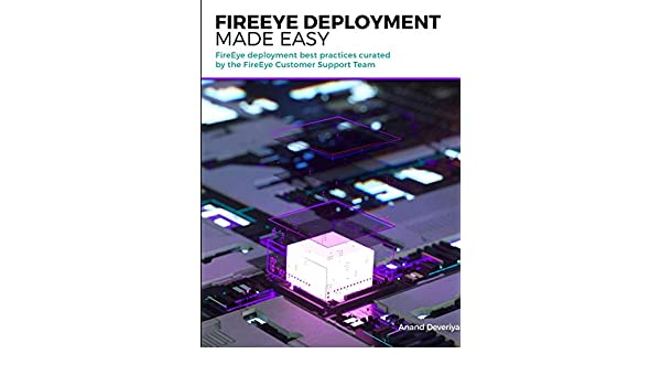 Buy Fireeye Deployment Made Easy Book Online at Low Prices