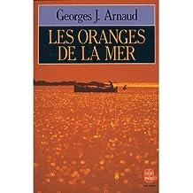 Les oranges de la mer : roman
