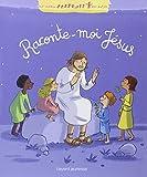Raconte-moi Jésus