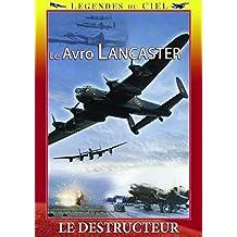 Le avro lancaster : le destructeur