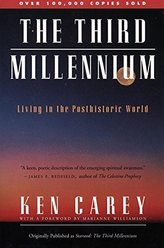 Third Millennium, The: Living in the Posthistoric World