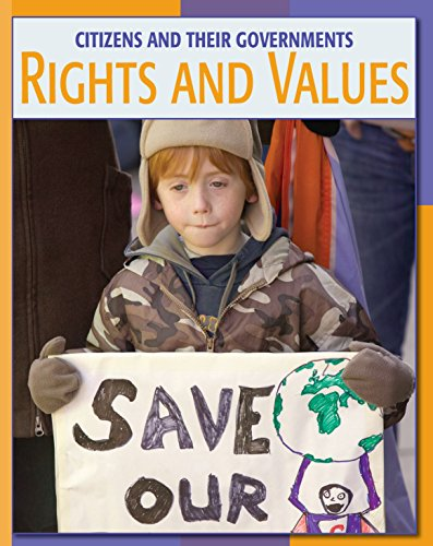 Rights and Values (21st Century Skills Library: Citizens and Their Governments) por Patricia Hynes