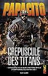 Crépuscule des Titans par Papacito
