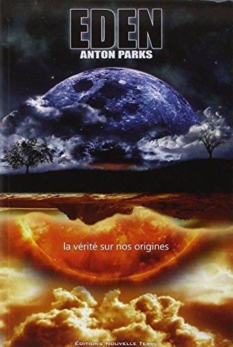Eden : Vérité sur nos origines (La) par Anton PARKS