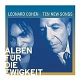 Leonard Cohen: Ten New Songs (Alben für die Ewigkeit) (Audio CD)