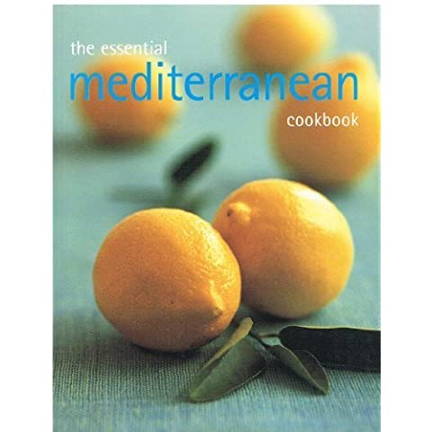 The Essential Mediterranean Cookbook by Bay Books (2008) Paperback