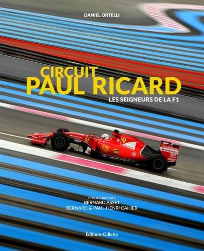 Circuit Paul Ricard : Les seigneurs du Castelet