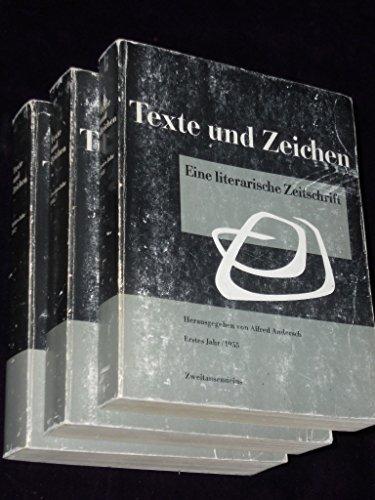 Texte und Zeichen. Eine literarische Zeitschrift. Erstes bis drittes Jahr. 1955-1957. DREI (3) Bände, Reprint der Orig.-Ausgaben (1956 Zeitschrift)