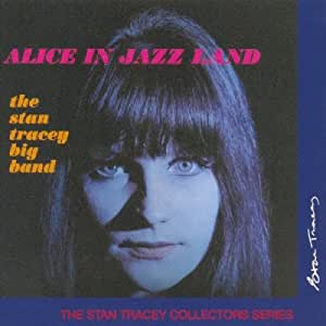 Alice in Jazz Land