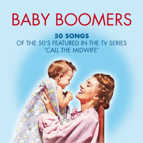 Baby Boomers: 50 Hits of the 5...