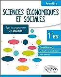 Sciences Économiques et Sociales 1re ES Tout le Programme en Schémas
