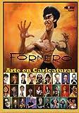 Fornero - Arte en Caricaturas (Espanol): BookPushers - Spanish Edition