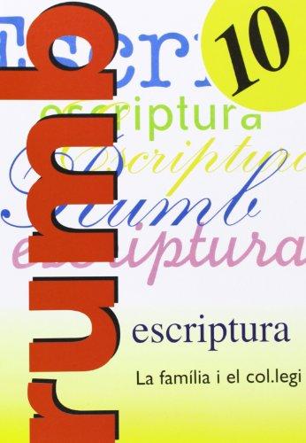 Rumb Escriptura 10 - La Familia I El Colulegi por Aa.Vv.
