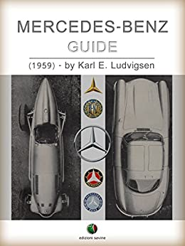MERCEDES-BENZ - Guide (History of the Automobile) by [Ludvigsen, Karl]