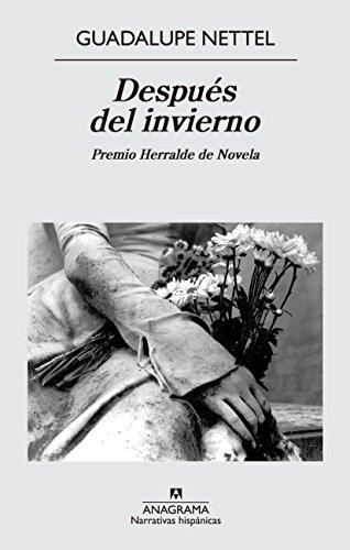 Después Del Invierno (Narrativas hispánicas) por Guadalupe Nettel