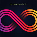 Die Einlassmusik 13 - acht Track CD -