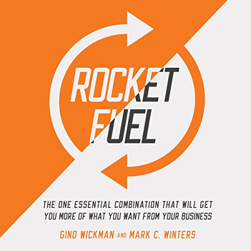 rocket-fuel-the-one-essential-combination-that-will-get-you-more-of-what-you-want-from-your-business