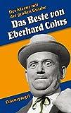 Der Kleene mit der großen Gusche Das Beste von Eberhard Cohrs