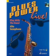 Blues Power live!: Play With The Band. Alt-Saxophon. Ausgabe mit CD.