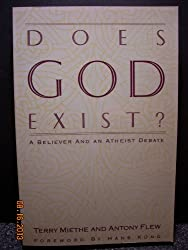Does God Exist?: A Believer and an Atheist Debate