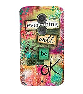Omnam Beautiful Everything Will Be Ok Written Printed Back Cover Case For Motorola Moto X2