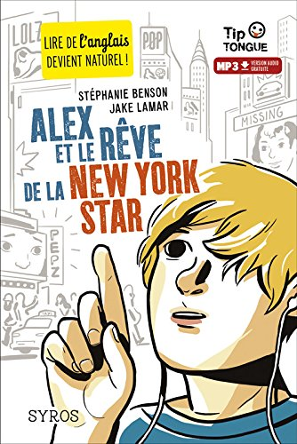 Alex et le rve de la New York Star