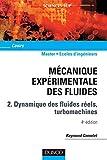 Mécanique expérimentale des fluides - Tome 2 - 4ème édition - Dunod - 01/12/2006