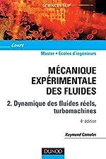 Mécanique expérimentale des fluides - Tome 2 - 4ème édition de Raymond Comolet