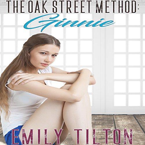 The Oak Street Method: Ginnie: The Institute: Naughty Little Girls, Book 2