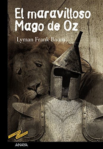 El maravilloso Mago de Oz / The Wonderful Wizard of Oz by L. Frank Baum (2013-09-30)