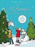 Mein Mitmach-Adventskalender: Der ultimative Weihnachts-Wartezeit-Verkürzer