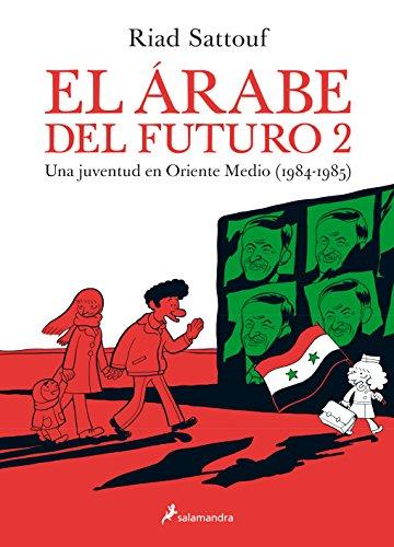 EL ARABE DEL FUTURO (SGraphic) (Vol.II) -Una juventud a Oriente Medio (1984-1985)- (Narrativa) por Riad Sattouf