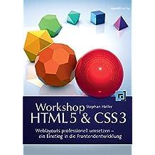 Workshop HTML5 & CSS3: Weblayouts professionell umsetzen - ein Einstieg in die Frontend-Entwicklung