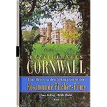 Bezauberndes Cornwall. Eine Reise zu den Schauplätzen der Rosamunde Pilcher-Filme