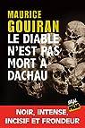 Le diable n'est pas mort à Dachau: Prix La Ruche des Mots - Polar 2017 par Gourian