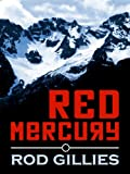 Red Mercury by Rod Gillies