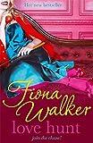 Love Hunt by Fiona Walker (2009-04-16) - Fiona Walker