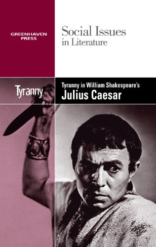 the demonstration of fear of instability and tyranny in shakespeares julius caesar Julius caesar has 148,261 ratings and 3,582 reviews  it seems to me most strange that men should fear seeing that death,  a question of tyranny.