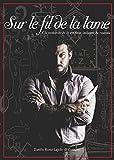 Sur le fil de la lame. A' la recherche de la tradition italienne du couteau.